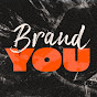 Brand YOU - Youtube