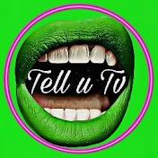 Tell U Viral net worth