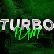 Turbo Plant net worth