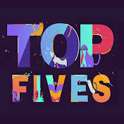 Top Fives
