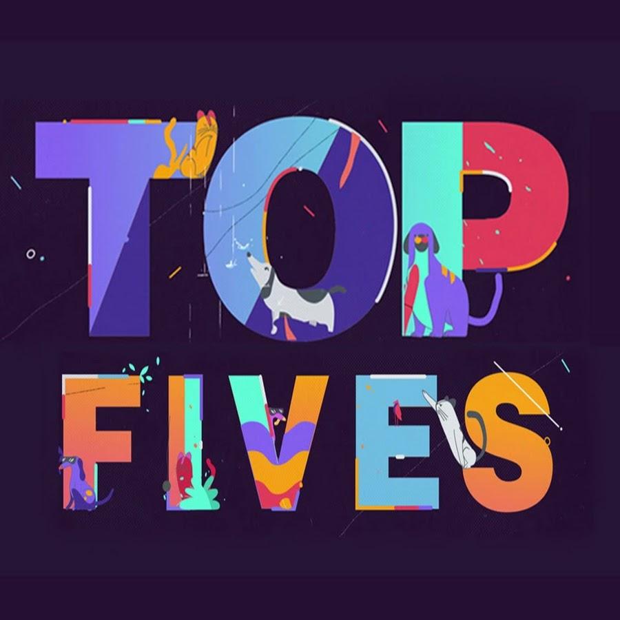 Top Fives