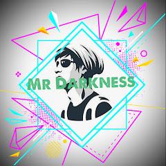 MR DARKNESS