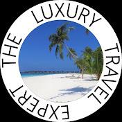 the Luxury Travel Expert net worth
