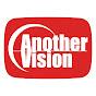 AnotherVisionチャンネル