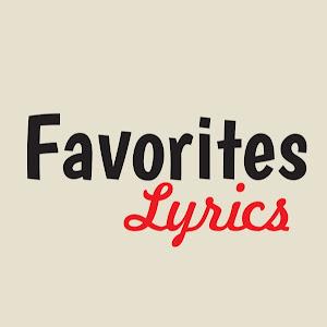 Favorites Lyrics