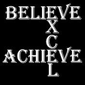Believe.Excel.Achieve. net worth
