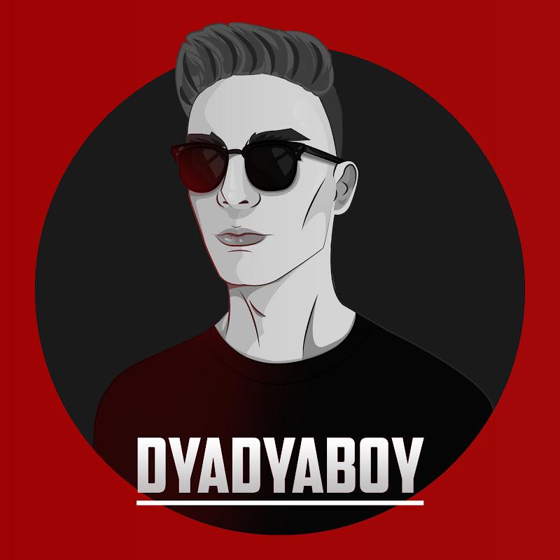 DYADYABOY