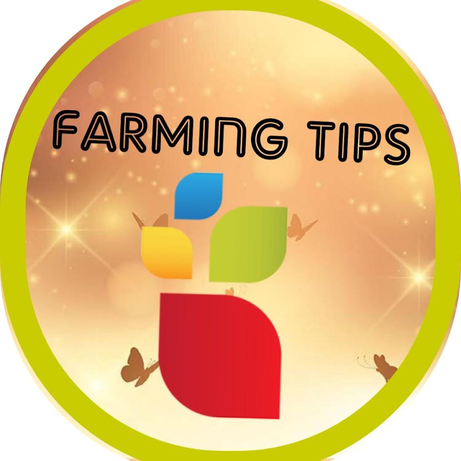 Farming Tips