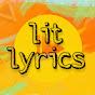 Lit Lyrics