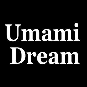 Umami Dream
