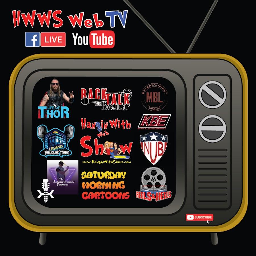 HWWS Web TV / Hangin With Web Show