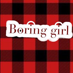 Boring Girl