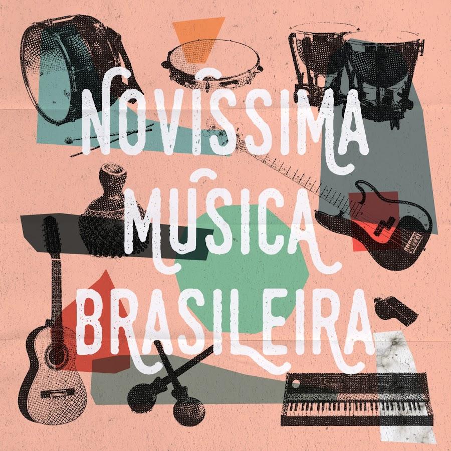 Novíssima Música Brasileira Youtube