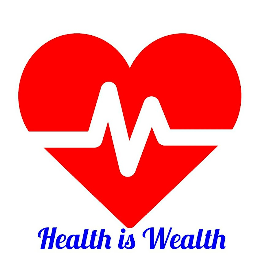 Health Is Wealth Youtube