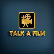 Talk A Film