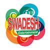 Swadesh Entertainment