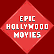 Epic Hollywood Movies