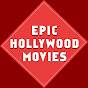 Epic Hollywood Movies - Youtube