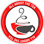 All About The Tea - @AllAboutTheTea1 - Youtube