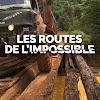 Les Routes de l'impossible