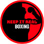 KEEP IT REAL BOXING - Youtube