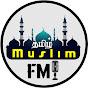 Tamil Muslim Fm