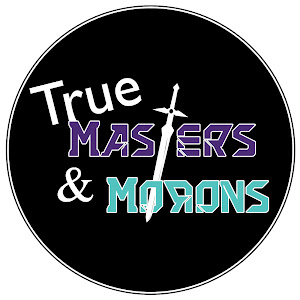 True Masters and Morons
