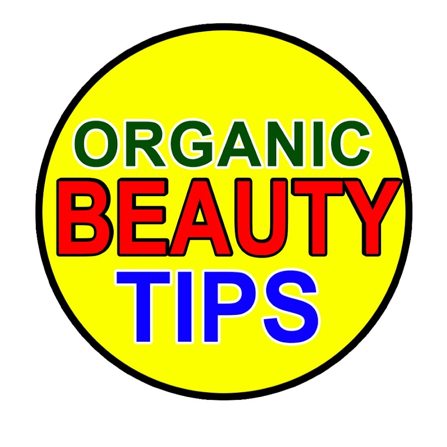 Organic Beauty Tips - YouTube