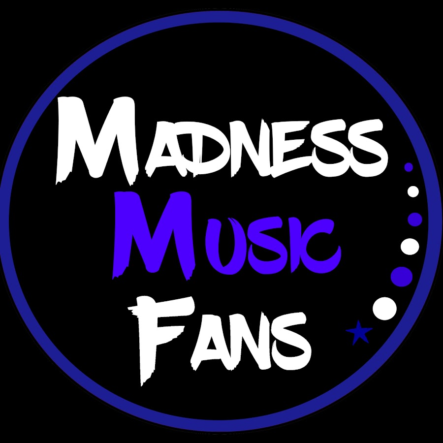 Madness Music Fans