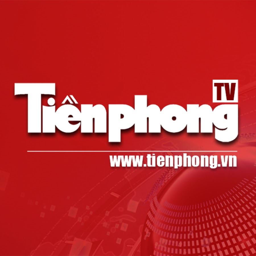 Videos - Tiền Phong