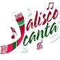 Jalisco Canta - @JaliscoCantaAC - Youtube