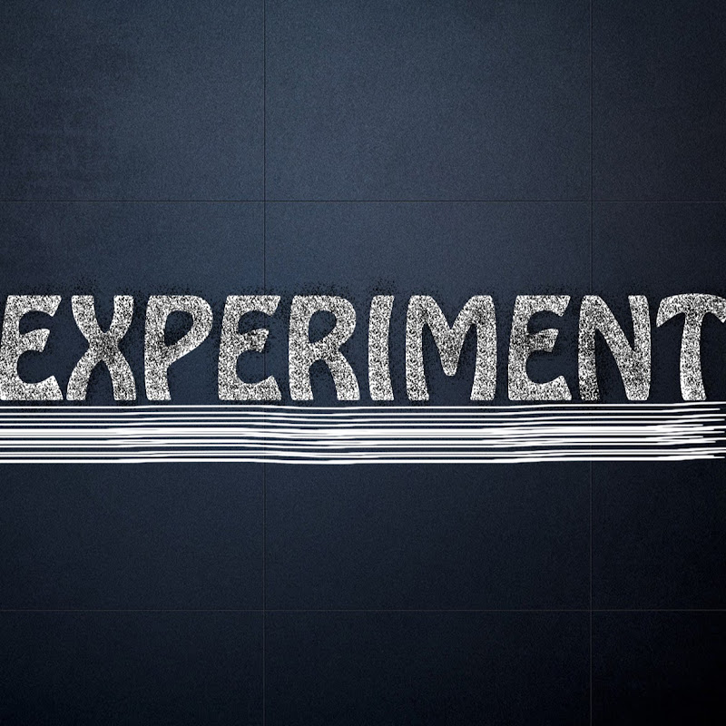 My EXPERIMENTS