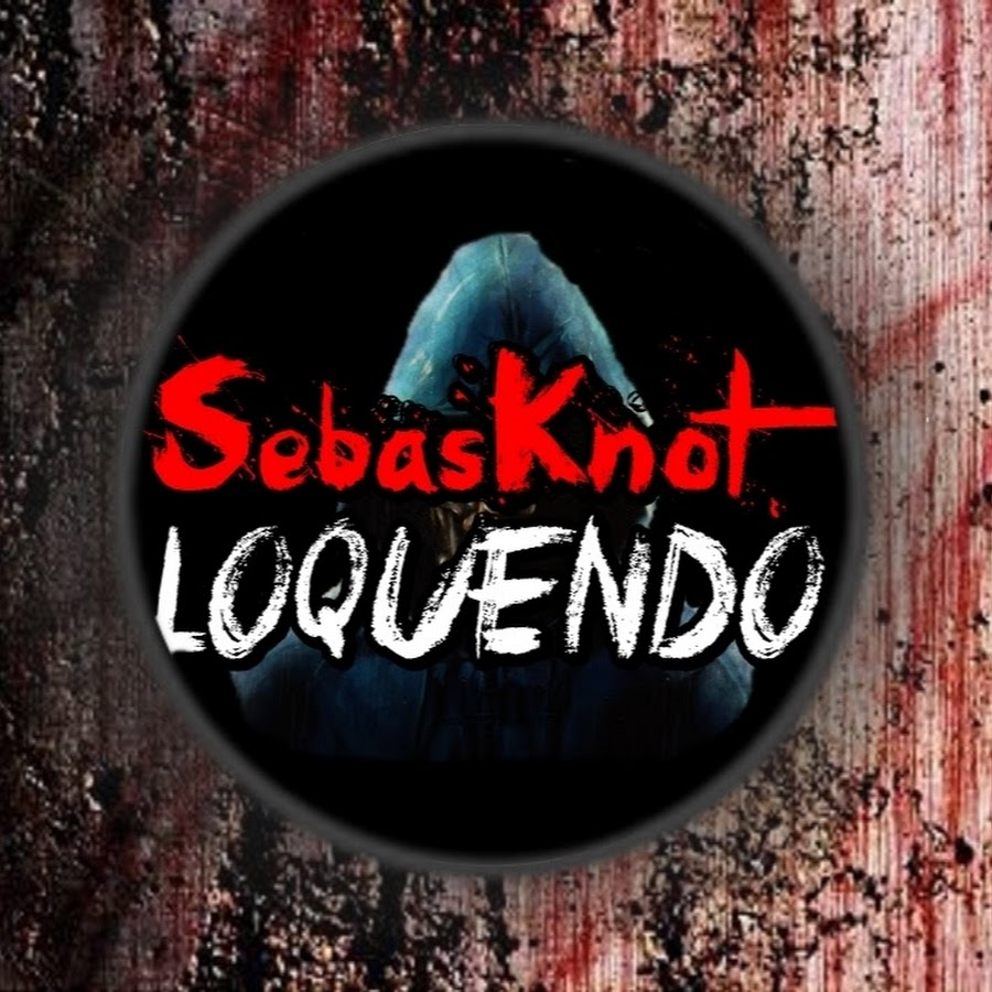 SebasKnot LOQUENDO