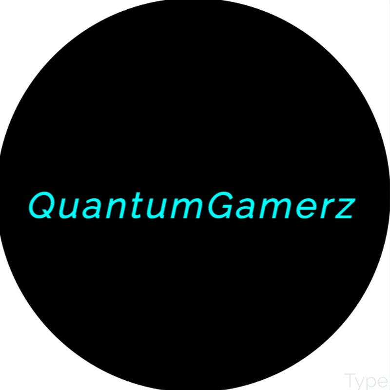 QuantumGamerz (quantumgamerz)