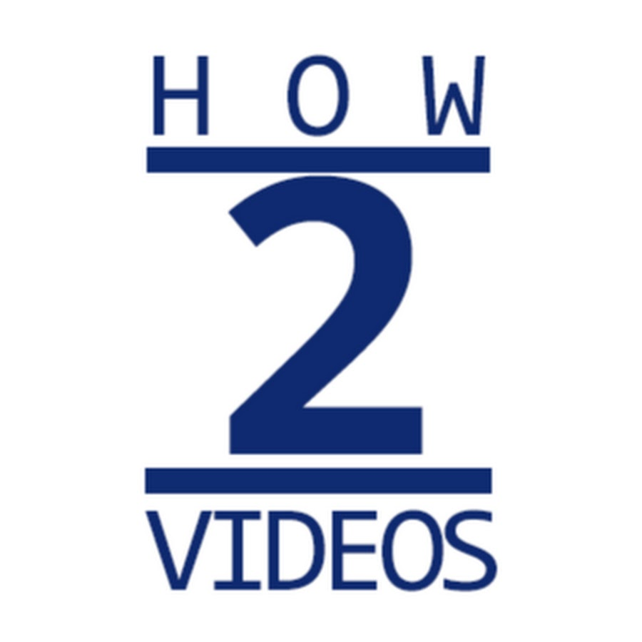 How To - Videos