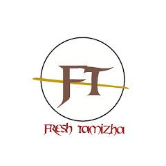 Fresh Tamizha