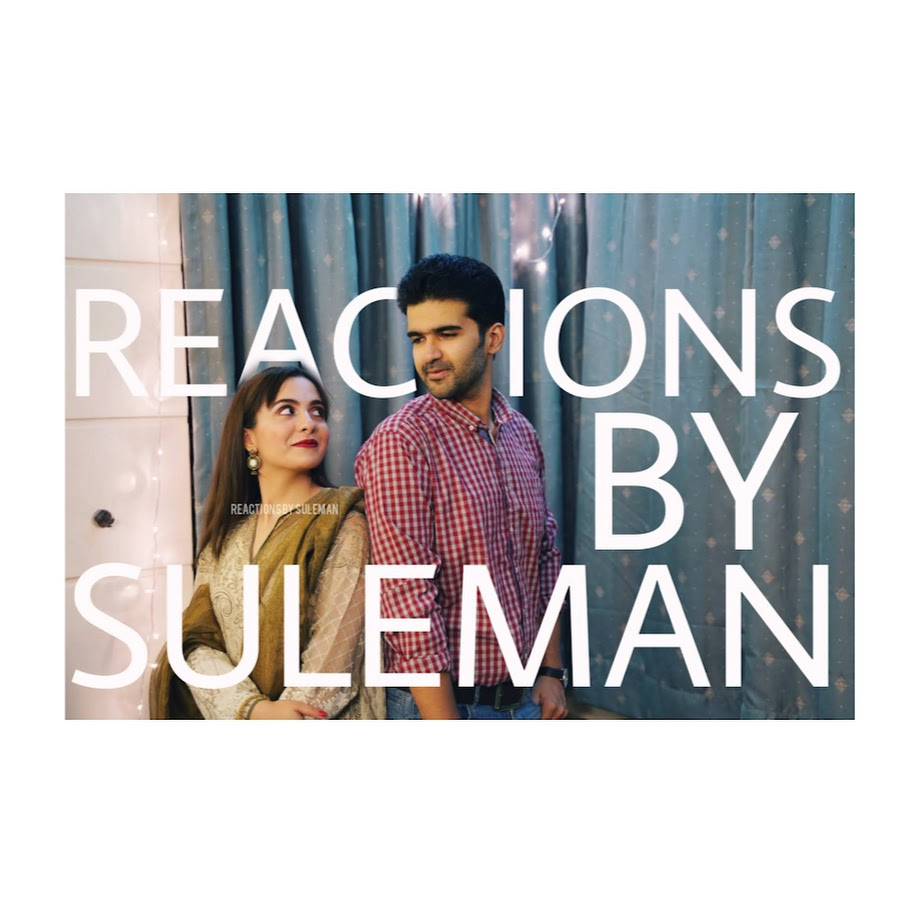 Reactions By Suleman