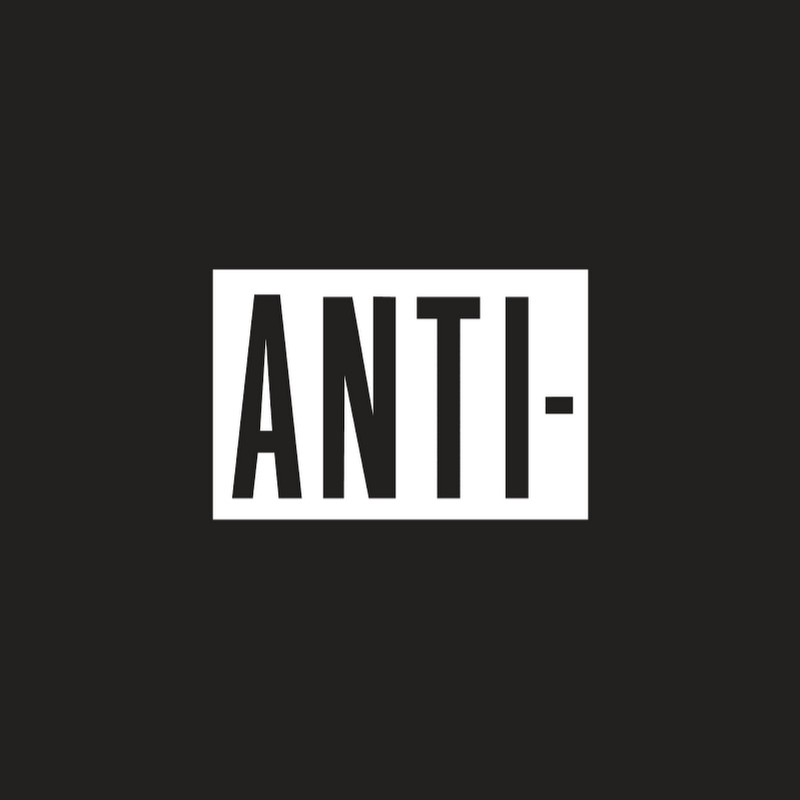 ANTI- Records