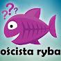 Oścista Ryba