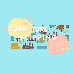Furniture Flipping Teacher