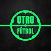 Otro Fútbol