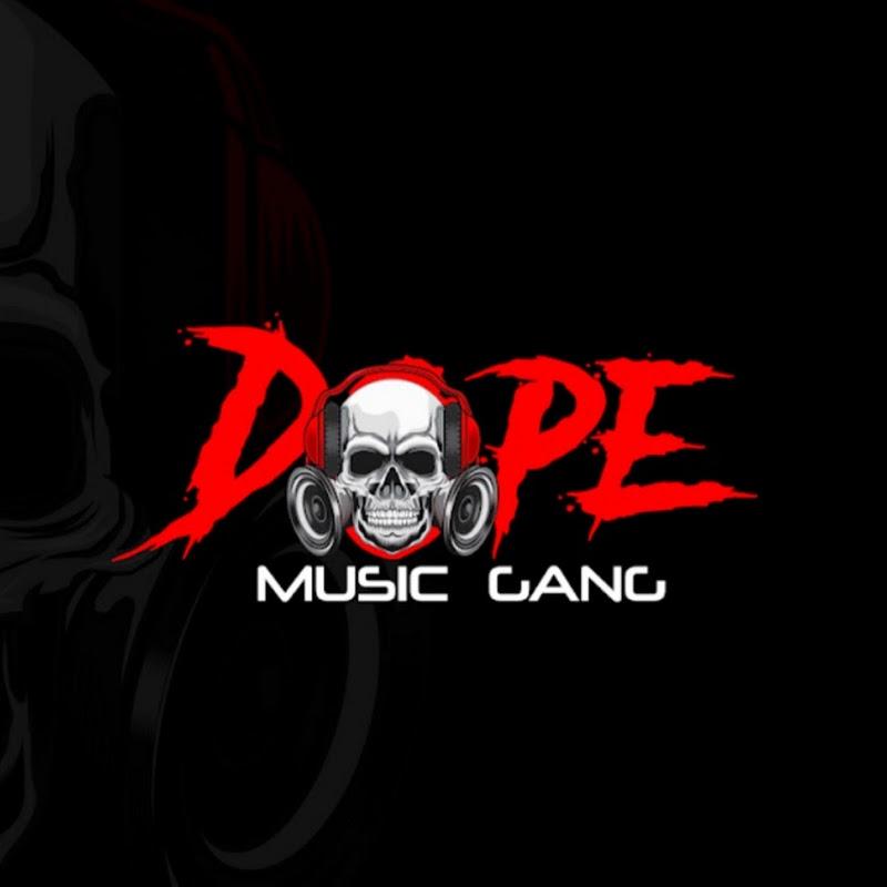 Dope Music Gang