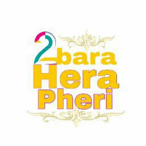 2bara Hera Pheri