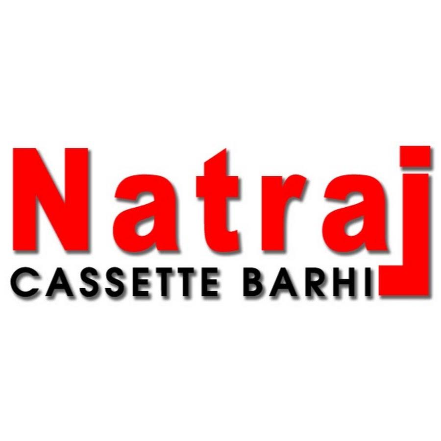 Natraj Cassette Barhi