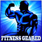 Fitness Geared - Youtube