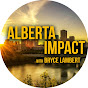 Alberta Impact with Bryce Lambert - Youtube
