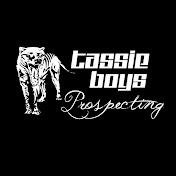 Tassie Boys Prospecting net worth