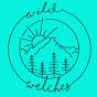 Wild Welches - Youtube