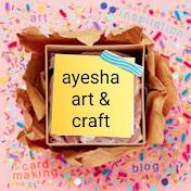 Ayesha art & Craft net worth