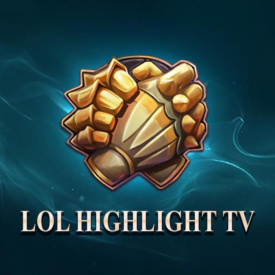 LOL Highlight TV